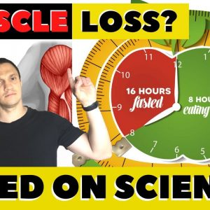 🤨Can Intermittent Fasting Cause MUSCLE LOSS [NEW SCIENCE-BASED Studies]