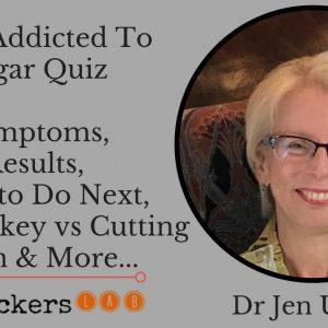 Am I Addicted To Sugar Quiz (Easy Test) • Dr Jen Unwin