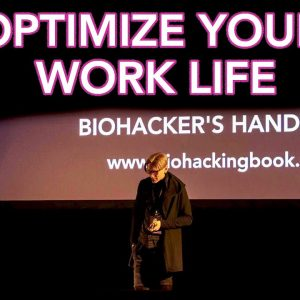Biohacker's Handbook: Upgrading Your WORK LIFE for Better Productivity and Wellbeing