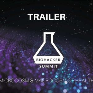 Biohacker Summit 2017 - Trailer