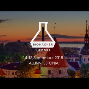 Biohacker Summit 2018 Tallinn