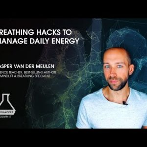 Breathing Hacks To Manage Daily Energy with Kasper van der Meulen