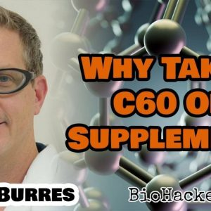 Chris Burres - C60 Oil Supplements Overview