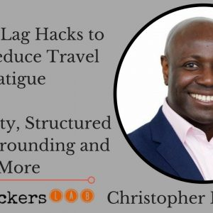 Christopher Babayode: Easy Jet Lag Hacks to Help Reduce Travel Fatigue