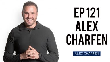 Biohacking for Business Success and Entrepreneurial Momentum w/ Alex Charfen