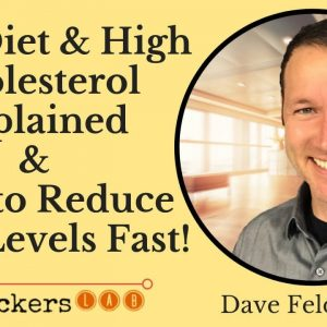Dave Feldman: Biohacking High Cholesterol Levels on Keto Diet