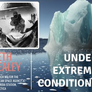 Dr. Beth Healey on Living In Extreme Conditions | Biohacker's Podcast