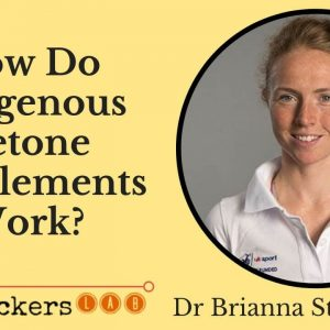 Dr Brianna Stubbs: How Exogenous Ketone Supplements Work