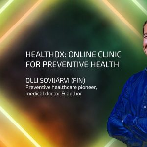 Dr. Olli Sovijärvi: HealthDx, an online Clinic for Preventive Health
