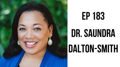 EP 183: The 7 Types of Sacred Rest with Dr. Saundra Dalton-Smith