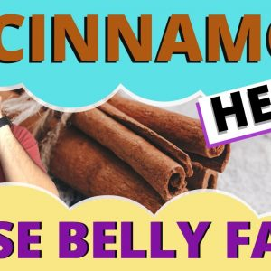 🎃How to Use CINNAMON for BELLY FAT LOSS (Healthy Weight Loss Tips)