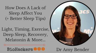 How Does A Lack of Sleep Affect You (+ Better Sleep Tips) • Dr Amy Bender
