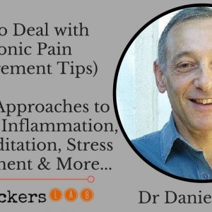 How to Deal with Chronic Pain (Management Tips) • Dr Daniel Lewis