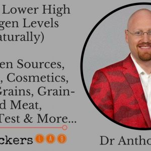 How to Lower High Estrogen Levels (Naturally) • Dr Anthony Jay