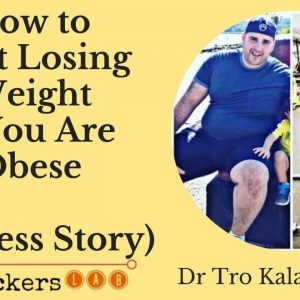 How to Start Losing Weight if You Are Obese • Dr Tro Kalayjian MD