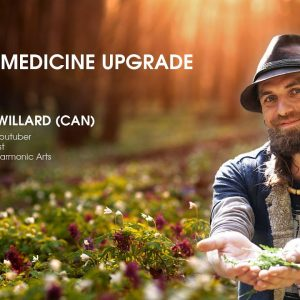 Interview: Yarrow Willard (CAN) on Earth Medicine Upgrade (Biohacker Summit 2019)