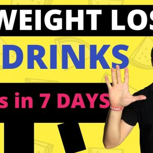Top 5 Weight Loss Drinks That Helped Me Lose 11 lbs in 7 Days (Losing Weight Faster in 2020)