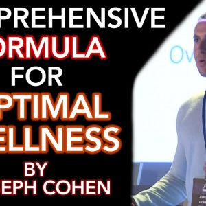 Joseph Cohen: Biohack Yourself to Optimal Wellness
