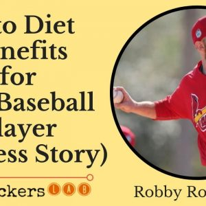 Keto Diet Benefits for Pro-Baseball Player (Success Story) • Robby Rowland