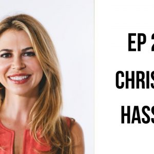 EP 200: Releasing Emotions & Freeing Yourself From The Past with Christine Hassler