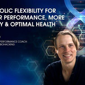 Metabolic Flexibility with Siim Land