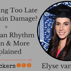 Elyse van Spyk: Eating Too Late is Bad For Our Skin's Ability to Repair Research