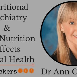 Dr Ann Childers: Nutritional Psychiatry & How Nutrition Affects Mental Health