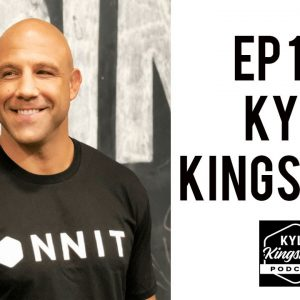 The Mindset of the Peaceful Warrior, and Human Optimization with Kyle Kingsbury