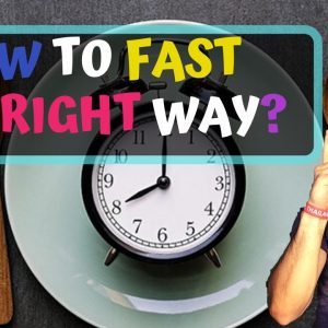 Intermittent Fasting in 2020 - How To Do IT THE RIGHT WAY (The Complete Actionable Guide)