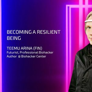 TEEMU ARINA: Becoming a Resilient Being