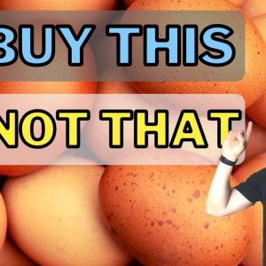 How To Buy Eggs And How to Get The Most Bang For Your Buck (Pasture Raised, Free Range, Cage-Free)