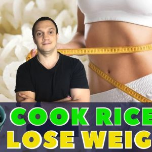 🥡How To Cook Rice To Reduce Weight And Obesity (New Studies To Lose Weight)