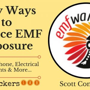 Ways to Reduce EMF Exposure (EMF Warriors) • Scott Compton