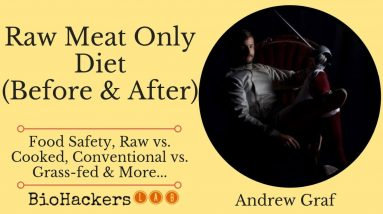 Why Eat a Raw Meat Only Diet? (Benefits vs Risks) • Andrew Graf