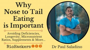 Why is Nose to Tail Eating so Important? • Dr Paul Saladino MD