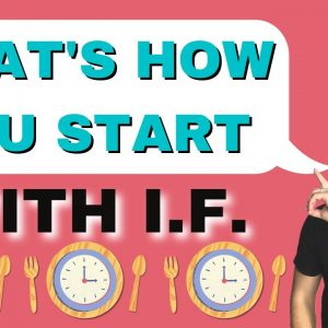How To Start With Intermittent Fasting to Avoid Binge Eating and Food Disorders