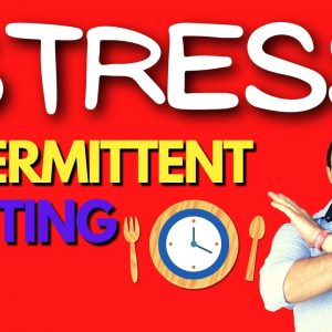 Stop Stressing Out on Intermittent Fasting If Your Goal Is To Lose Weight