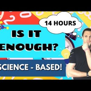 Is 14 Hours Enough for Intermittent Fasting (Science - Based)