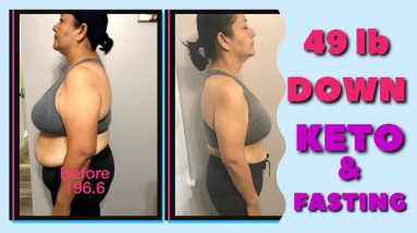 49 lb Down - Keto & Intermittent Fasting Weight Loss Journey Results