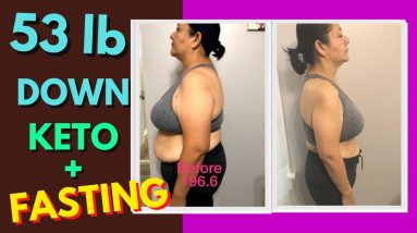 53 lb Down in 6 months (Keto & Intermittent Fasting Weight Loss Journey Results)