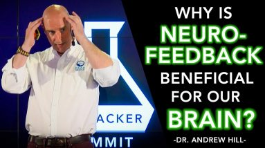 Mapping and Fixing Your Brain With QEEG and Neurofeedback (Dr. Andrew Hill)