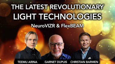 Latest revolutionary LIGHT TECHNOLOGIES- Live Q&A with Teemu Arina, Garnet Dupuis & Christian Barmen